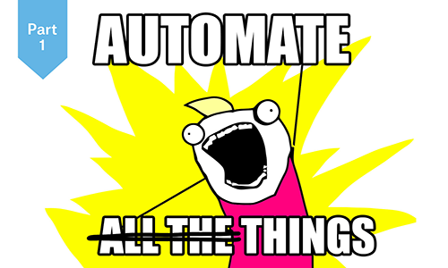 Automate Things